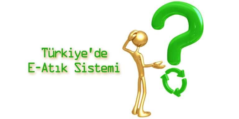 Türkiye'nin Elektronik Atıkları